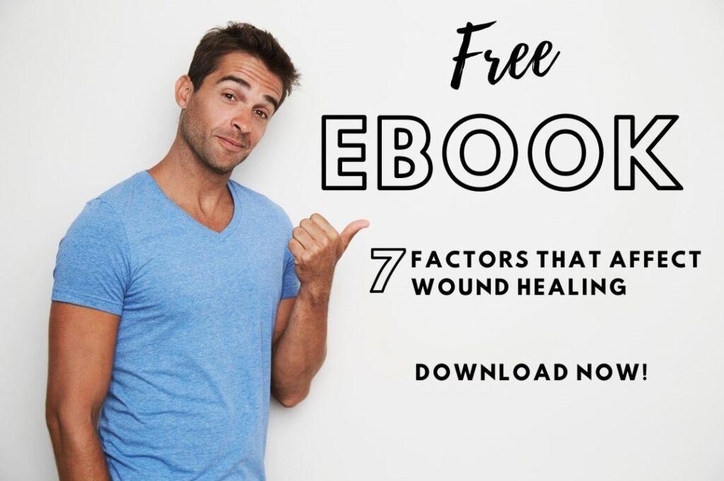 7 Factors that Affect Wound Healing